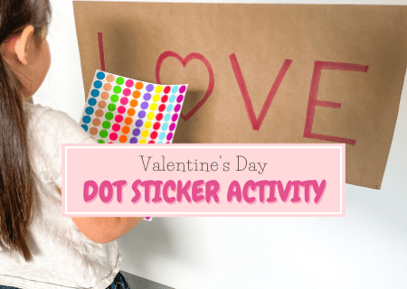 Super Simple Valentine's Day Dot Sticker Activities for Toddlers