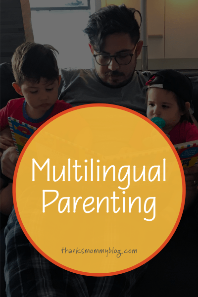 Multilingual Parenting - Benefits of Raising Bilingual Children