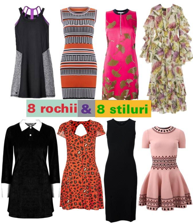 8 rochii pentru 8 stiluri diferite in 8 outfituri
