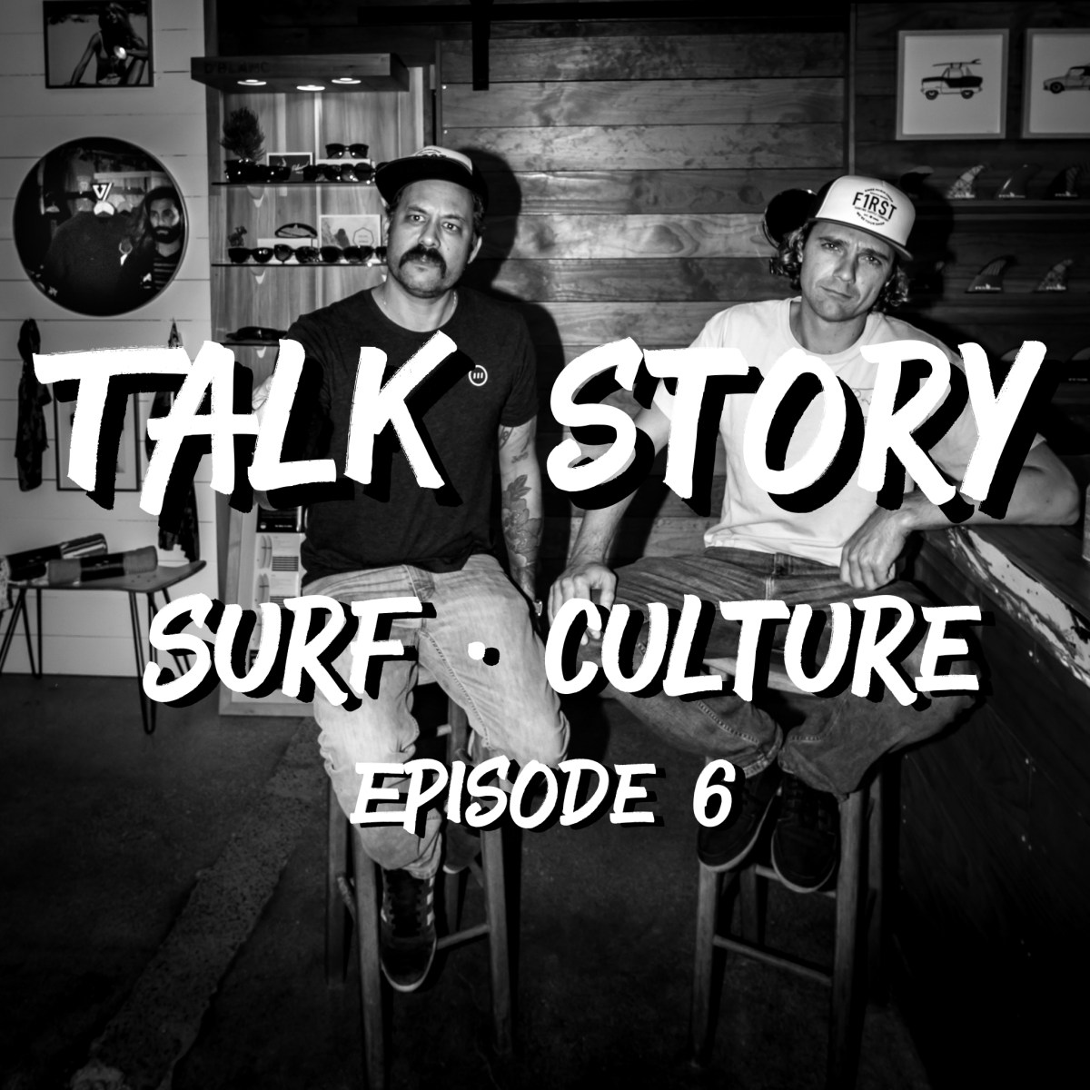 Talk Story: Episode 6