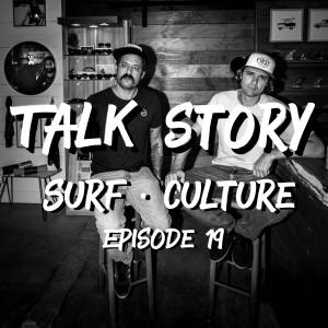 ThankYouSurfing - Talk Story - Episode 19