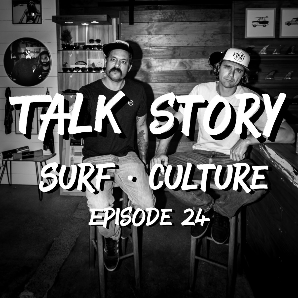 Talk Story: Episode 24