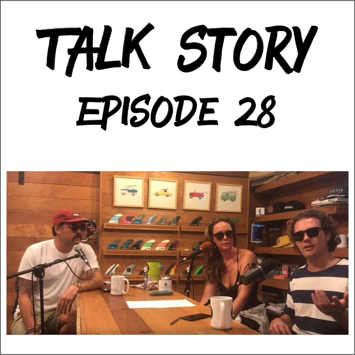 Talk Story: Episode 28