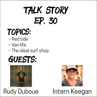 Talk Story: Episode 30