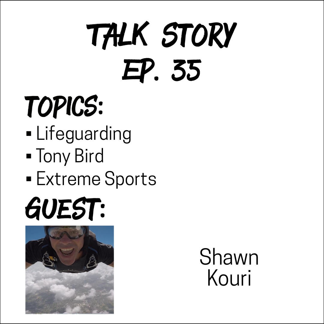 Talk Story: Episode 35