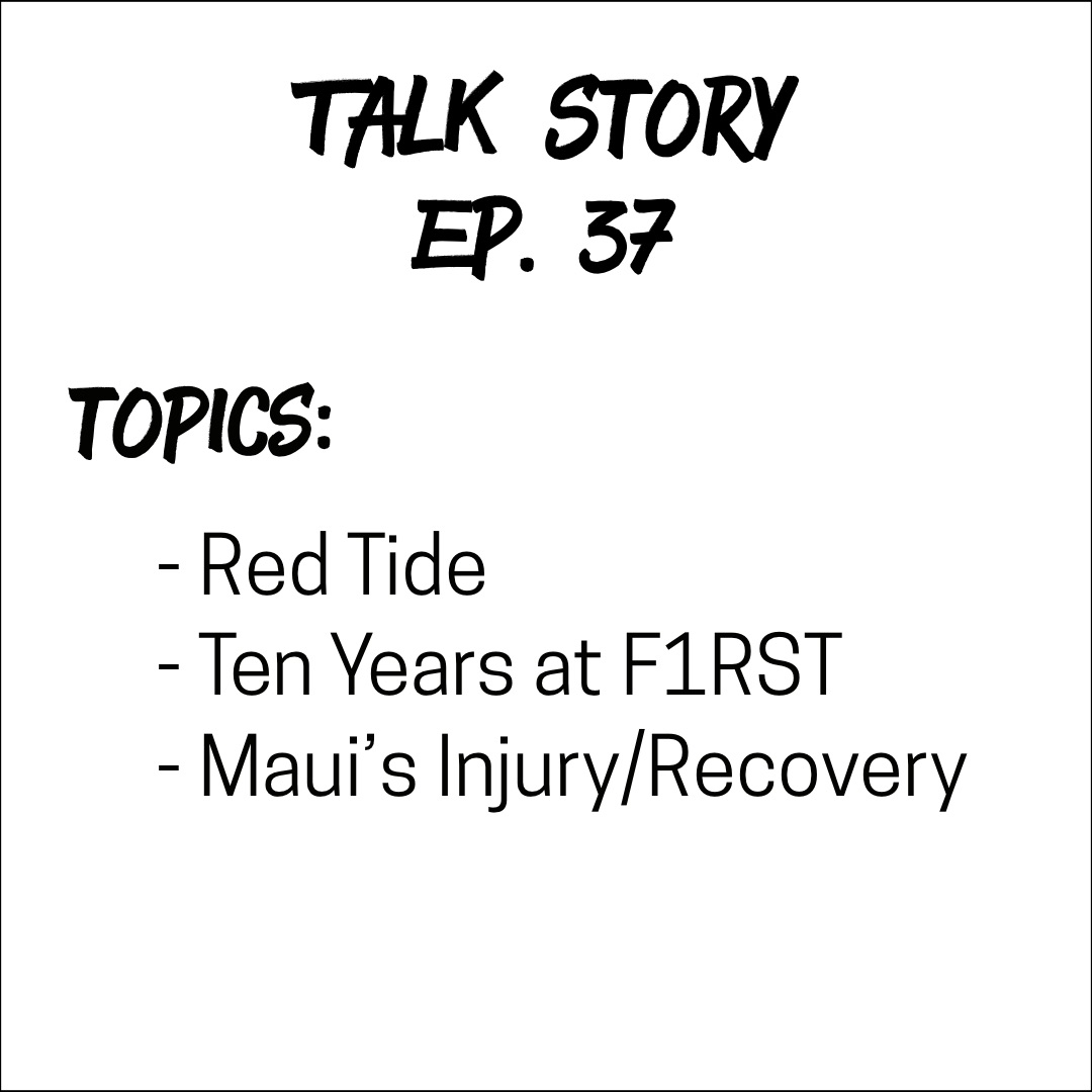 Talk Story: Episode 37