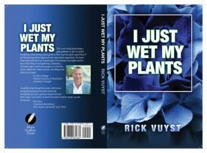 I Just Wet My Plants - cover design