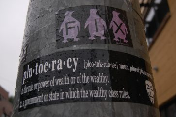 Plutocracy: 1. The rule or power of wealth or of the wealthy. 2. A government or state in which the wealthy class rules