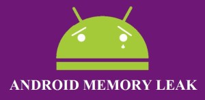 Android Memory Leak