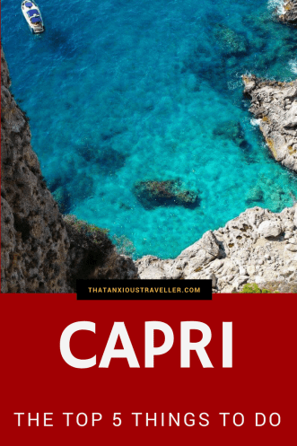 Things to do on Capri - well, you could fill a book. I've been there four times, and still not seen it all! But to help you narrow it down for your visit, here's my picks for the top five things to do on Capri, and how to get there! https://thatanxioustraveller.com #capri #italy #travel #vacation
