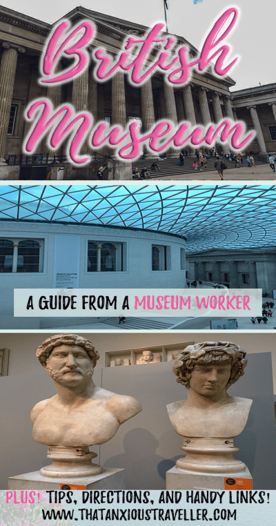 British Museum tips - want to find out how to see the highlights of London's British Museum in one day? Read this guide, written by a museum worker, and discover the tips, entry information, and opening hours you need! https://thatanxioustraveller.com #london #travel #british #museum #tips