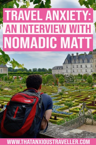 In this interview, Matt Kepnes (aka Nomadic Matt) talks about travel anxiety tips - how to overcome travel anxiety and pre-travel nerves and worries, what to do if you get scammed abroad, and the best places to start traveling solo - as well as his own experiences with depression and panic attacks on the road. Read travel tips from one of the world's best-known travel bloggers! #travel #anxiety #tips #mentalhealth