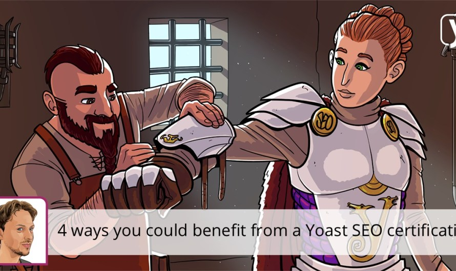 Four ways you could benefit from a Yoast SEO training certification