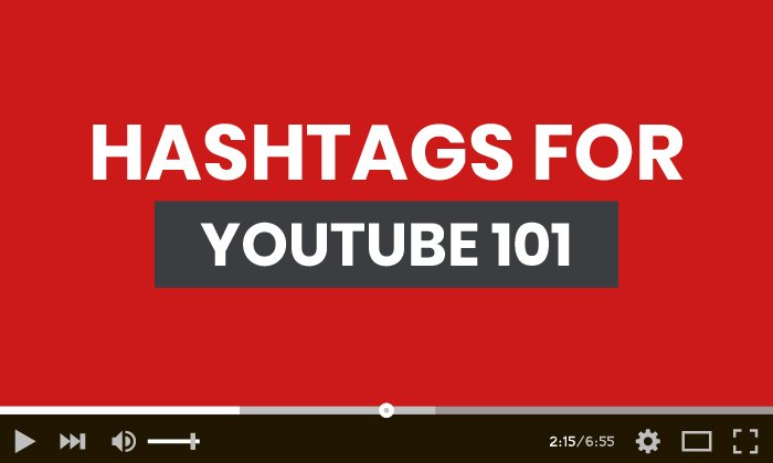 Hashtags for YouTube 101