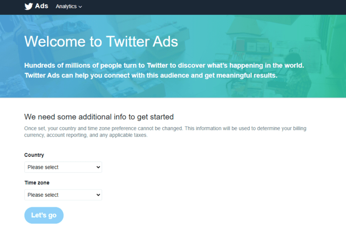Registering your Twitter advertising account is simple.