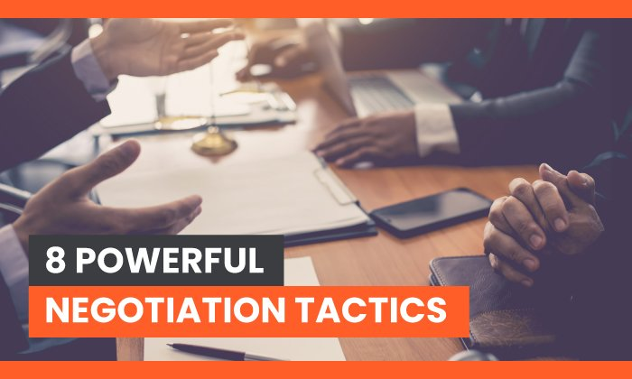 8 Powerful Negotiation Tactics