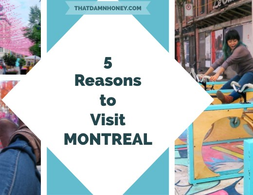 5 Reasons to Visit Montreal