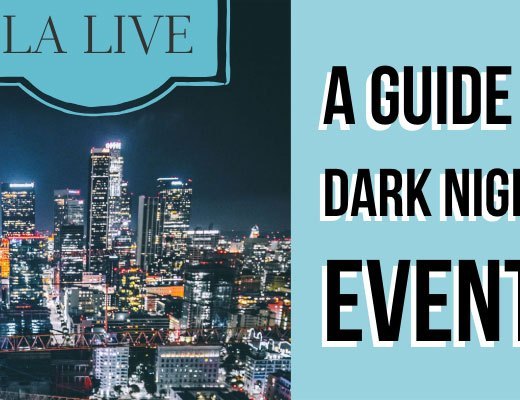LA Live Dark Nights Guide