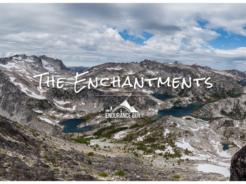 The Enchantments – The Golden Ticket to One of the Best Weeks of My Life