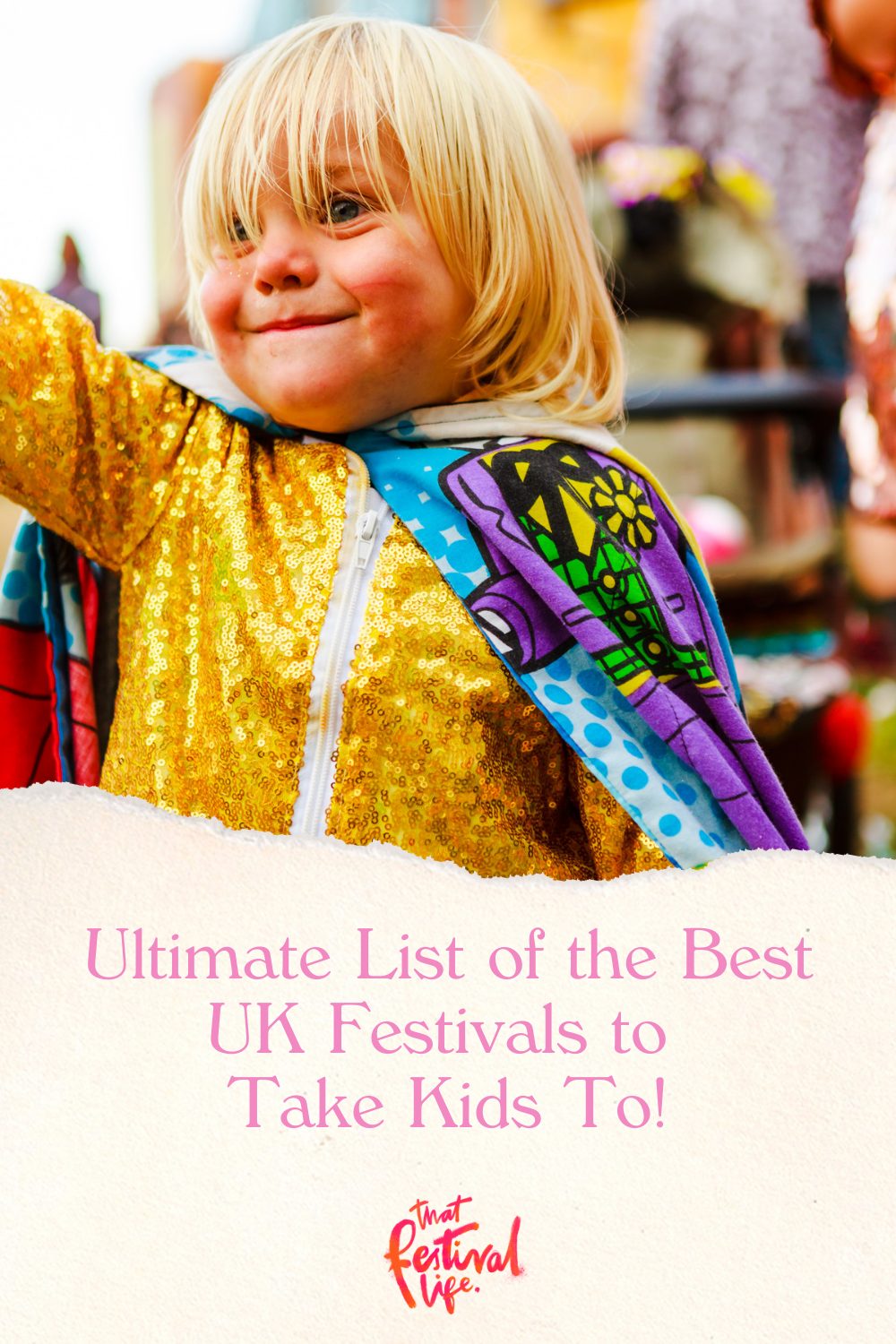 Ultimate List of the Best UK Festivals to Take Kids To