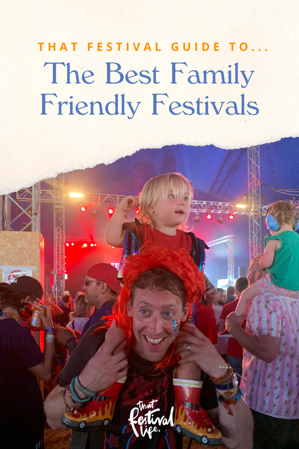 That Festival Guide to... The Best Family Friendly Festivals