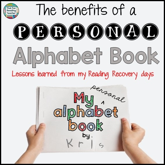 The benefits of a personal alphabet book