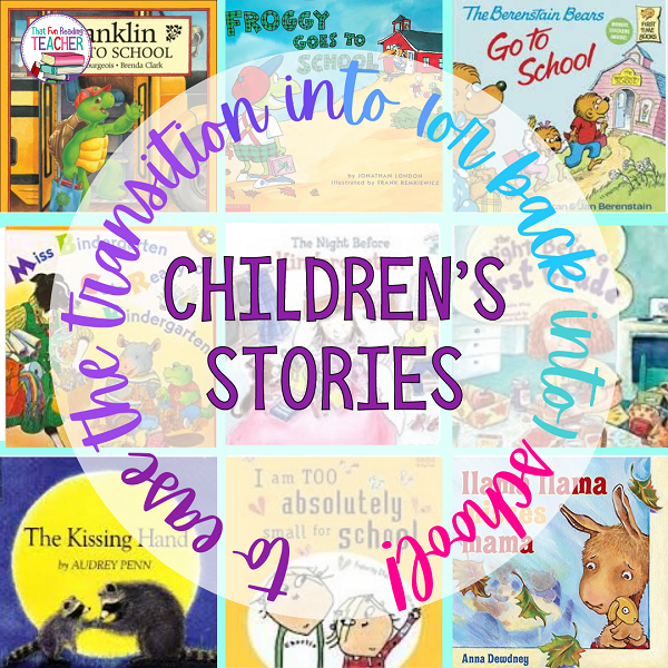 Children's stories to ease the transition into (or back to) school!