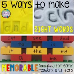 5 ways to make sight words memorable and fun for early readers and writers!