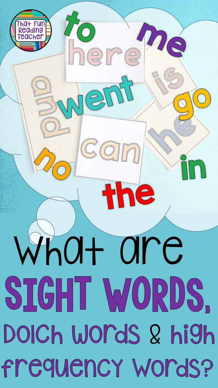 What are sight words, Dolch words and high-frequency words? | That Fun Reading Teacher