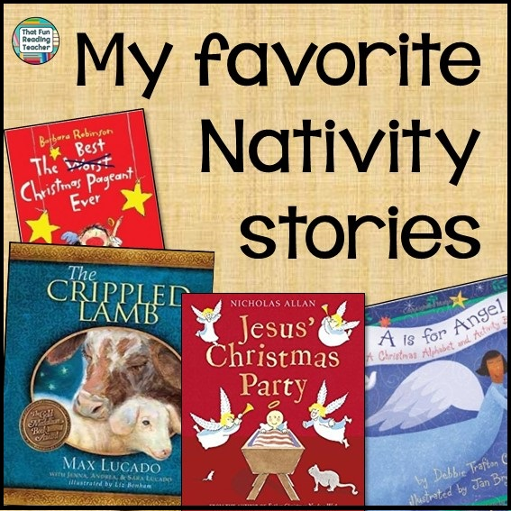 My favorite Nativity stories ThatFunReadingTeacher.com