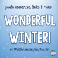 Winter literacy posts, resources and links