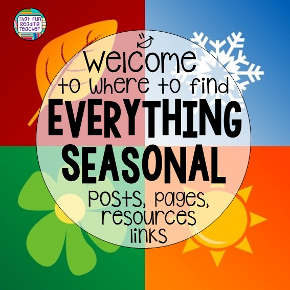 Seasonal teaching links on That Fun Reading Teacher.com!