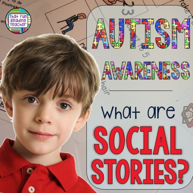 April is Autism Awareness Month. Autism Awareness - What are Social Stories?   That Fun Reading Teacher.com