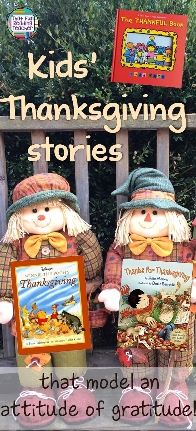 Children's Thanksgiving stories that model an attitude of gratitude | That Fun Reading Teacher