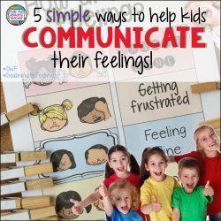 5 simple ways to help kids communicate their feelings