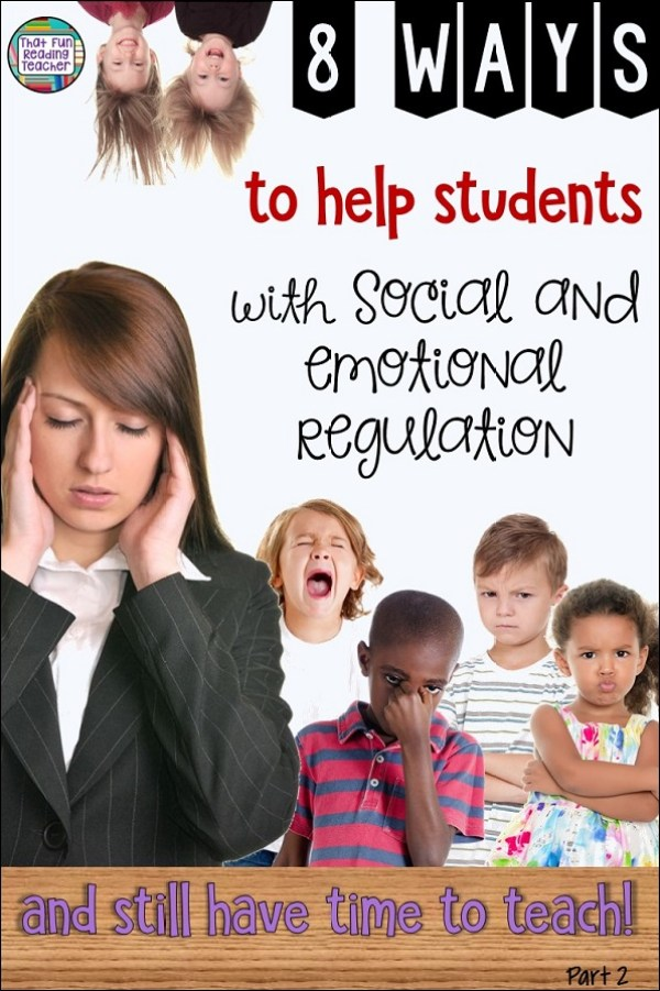 8 ways to help students with social and emotional regulation #socialregulation #emotionalregulation #iteach #primary #kindergarten