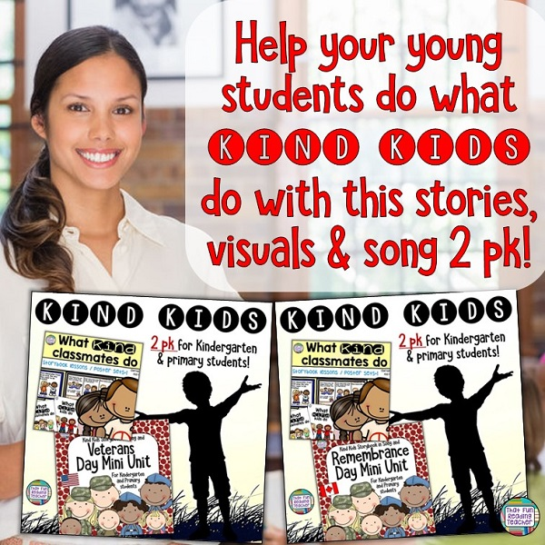 Teach primary and kindergarten students do what kind kids do! | Kindness resource with stories, visuals and song $ #BTS #BTSReadyWithTpT #teaching #kindness #VeteransDay #RemembranceDay