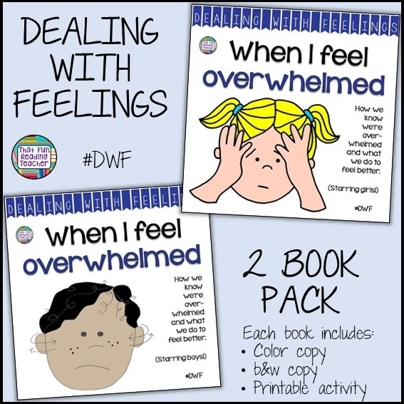 The 'When I Feel Overwhelmed' stories reassure young students and model strategies for managing stress or the feeling of being overloaded at school. Click through for more information! $ #feelings #emotions #story #DWF #tpt #socialemotional #teaching
