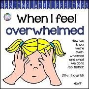 When I Feel Overwhelmed A Dealing With Feelings Story starring girls! #feelings #emotions #story #DWF #tpt #socialemotional #teaching