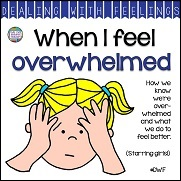When I Feel Overwhelmed A Dealing With Feelings Story starring girls! #feelings #emotions #story #DWF #tpt #socialemotional #teaching