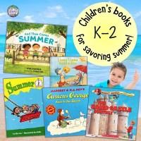 Children's books for savoring summer!