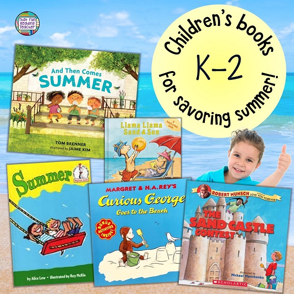 Children's books for savoring summer!