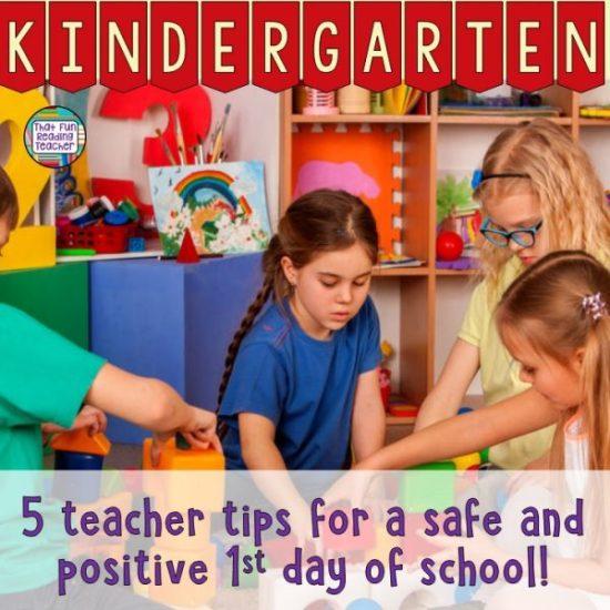 5 Kindergarten teacher tips for a safe and positive 1st day of school!