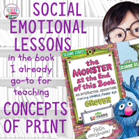 Social emotional lessons in my go-to book for teaching Concepts of Print.