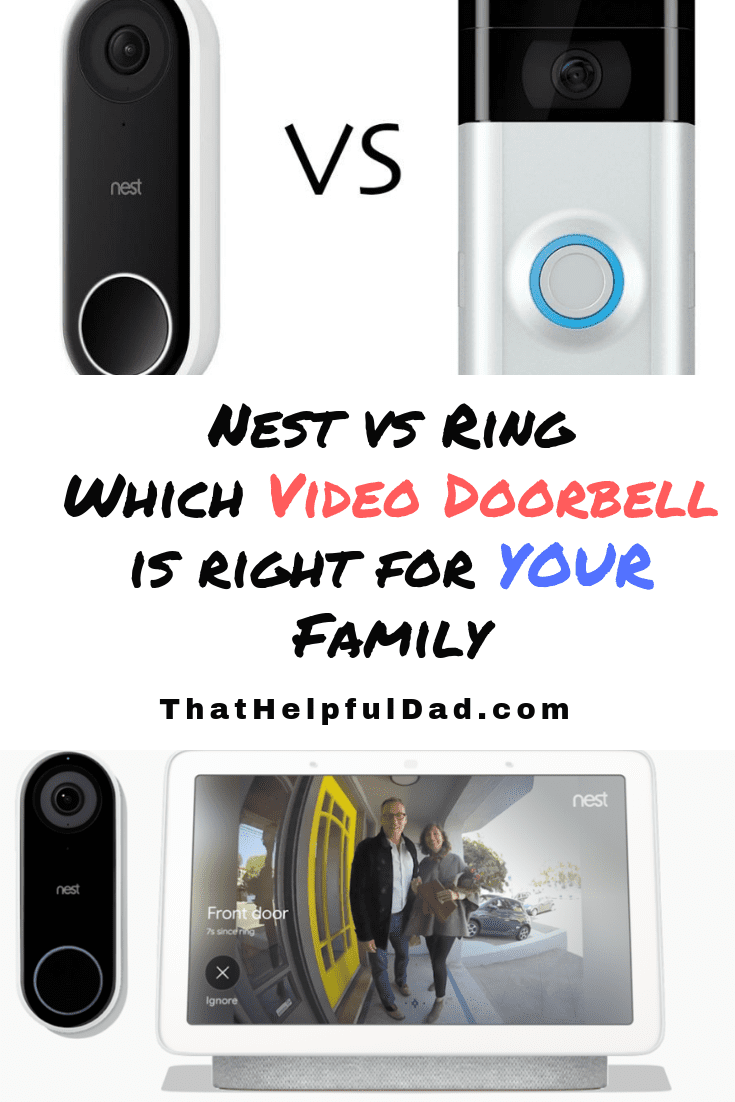 Nest Hello vs Ring – How to Decide which Video Doorbell is Best for YOUR Family