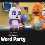 Word party, woordjes leren, woorden leren, leerzame kinderserie, leerzame kinderseries, Netflix, kinderserie, kinderseries, schermtijd, kijktip, kijktips, thuisblijftip, kleuterserie