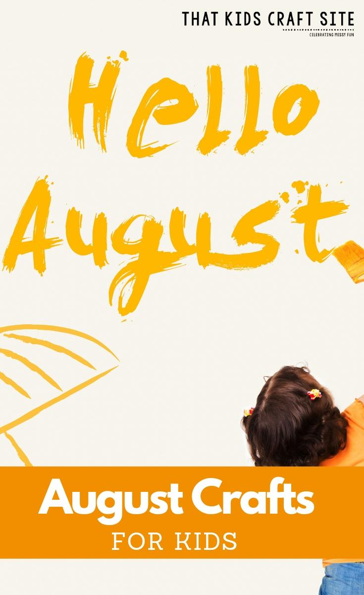 Awesome August Crafts For Kids That Kids Craft Site