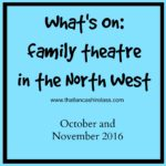 North West family theatre: October and November shows