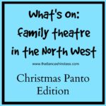 North West family theatre: Christmas Panto