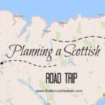 Our 2018 travel plans: Scottish road trip